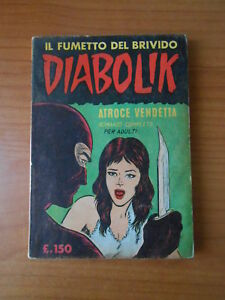 fumetto noir-DIABOLIK n.4 ATROCE VENDETTA -1° serie APRILE del 1963 INGOGLIA