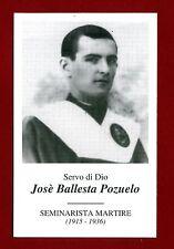 SANTINO SERVO DI DIO  JOSE BALLESTRA POZUELO  IMAGE PIEUSE - HOLY CARD