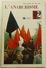 BT 2 Bibliothèque de Travail n° 18 l'ANARCHISME en 1970 revue magazine booklet