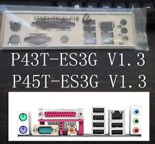 Gigabyte I/O IO Shield BLENDE GA-P43T-ES3G V1.0 / 1.3 P45T-ES3G REV1.3 #G643 XH