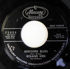 ROLAND KIRK 45 Berkshire Blues/Dirty Money Blues MERCURY jazz VG+ ct2198
