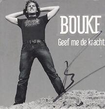 Bouke-Geef Me De Kracht cd single met handtekening