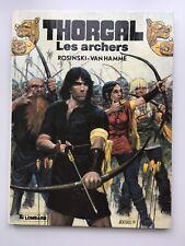 BD EO THORGAL 9 - LES ARCHERS - ROSINSKI / VAN HAMME -1985
