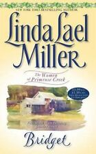 The Women of Primrose Creek: Bridget Bk. 1 by Linda Lael Miller (2000, Paperback