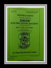 EXTEND COMPREHENSIVE Singer 201-1 201-2 201K2 Sewing Machine instruction Manual