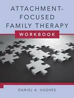 Attachment-Focused Family Therapy Workbook by Daniel A. Hughes (Paperback, 2011)