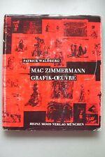 Mac Zimmermann Grafik-Oeuvre 1970 Grafik