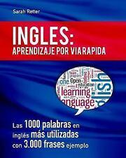 Ingles: Aprendizaje Por Via Rapida : Las 1000 Palabras en Inglés Más...