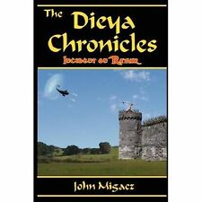 Dieya Chronicles Incident on Ravar by John Migacz (2007, Paperback)