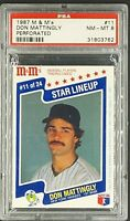 1987 M & M's MM Perforated #11 Don Mattingly PSA 8 NM-MT *Only 18 Graded Higher*