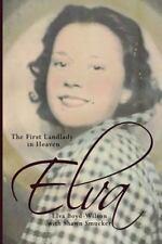 Elva: The First Landlady in Heaven, Boyd-Wilson, Elva, Very Good Book