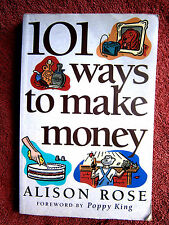 101 WAYS  TO  MAKE  MONEY    BY  ALISON  ROSE