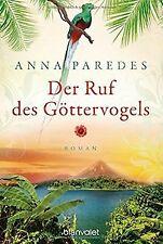Der Ruf des Göttervogels: Roman (Costa-Rica-Saga, Band 3... | Buch | Zustand gut