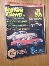1974 Motor Trend Magazine July Issue Gas Crisis ahead Mercury Monarch Bricklin