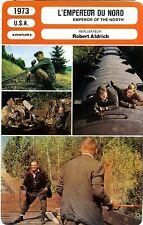 Fiche Cinéma. Movie Card. L'empereur du Nord / Emperor of the North (USA) 1973
