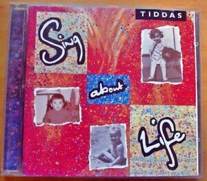 TIDDAS..SING ABOUT LIFE. cd. (1993)
