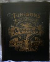 Antique 1906 Tunison's Peerless Universal World Atlas H C Tunison Rare Find!