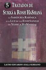 Tratados de Sukka and Rosh Hashana : La Sabiduria Rabinica a la Luz de Las...