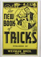 The New Book of Tricks,  Wehman Bros NY Circa 1930's, Magic Tricks Magicians