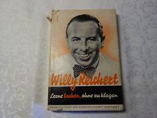 Willy Reichert, Lerne lachen ohne zu klagen ,1952