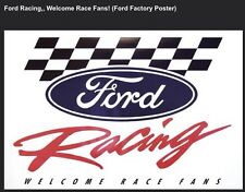 "Ford Racing ""Welcome Race Fans"" Factory Car Poster :>) WOW! Own It!!"