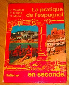 La pratique de l'espagnol en seconde de MOLLO C. VILLEGIER J., MOLA Hatier 1969