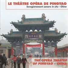 27836 // LE THEATRE OPERA DE PINGYAO CD NEUF