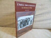 l'Ariège terre de résistance la bataille de Vira témoignages et récits