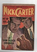 NICK CARTER n°19. Collection Haut les Mains 1949. Le sortilège hindou