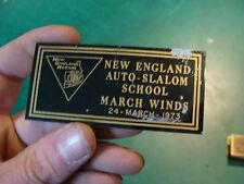 Unused Dash Plaque: NE Auto-Slalom School MARCH WINDS 24, 1973 oxidation