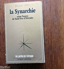 LA SYNARCHIE selon SAINT YVES D'ALBREDE