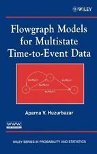 Wiley Series in Probability and Statistics: Flowgraph Models for Multistate...