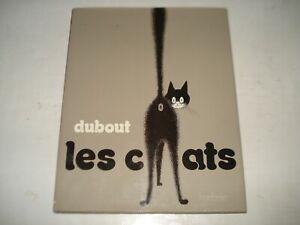 DUBOUT - LES CHATS
