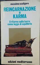 "MASSIMO SCALIGERO "" Reincarnazione e Karma "" libro"