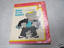 BABAR ET SES ENFANTS PETITE FLEUR HACHETTE 1978 DE BRUNHOFF *