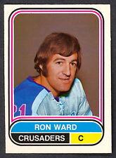 1975 76 OPC O PEE CHEE WHA #73 RON WARD NM CLEVELAND CRUSADERS HOCKEY CARD