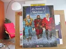 CHEMINS DE MALEFOSSE T3 EO1986 TBE LA VALLEE DE MISERE BARDET DERMAUT