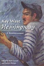 Key West Hemingway: A Reassessment