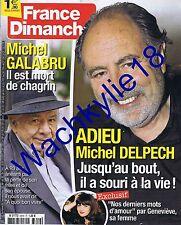 France dimanche n°3619 du 08/01/2016 Michel Galabru Delpech