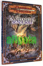 Dungeons & Dragons LA CITTADELLA SENZA SOLE Twentyfive #6021 D&D 3.0 Avventura