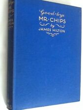 GOOD-BYE MR CHIPS by James Hilton - Hardback 1934