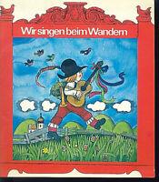 Wir singen beim Wandern ~ Bernhard Gloggler