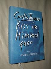 Caitlin Thomas: Riss im Himmel quer (Gebundene Ausgabe)