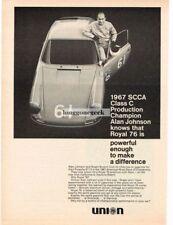 1968 Union Royal 76 Gasoline SCCA Champ Alan Johnson Vtg Print Ad