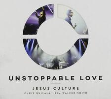 Unstoppable Love - Jesus Culture (CD Digipak, 2015, Chris Quilala, Kim Walker)