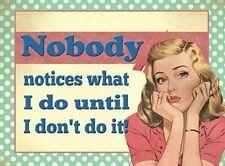 Nobody avisos what I do until I don't hacer en! Original Imán De Nevera