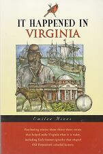 It Happened in Virginia by Emilee Hines (2001, Paperback)