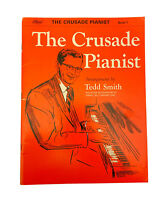 THE CRUSADE PIANIST Book 1-by Tedd Smith-Hymn Arrangements for Piano-NEW/1983 St
