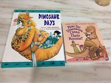 LOT OF 2 BOOKS DINOSAUR DAYS AND HOW DO DINOSAURS CLEAN THERE ROOMS