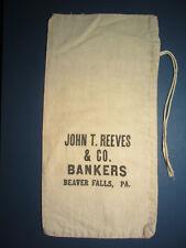 Beaver Falls PA - JOHN T. REEVES & CO. BANKERS - Canvas Bank Money Deposit Bag